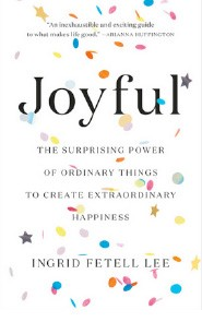 Joyful The Surprising Power of Ordinary Things | Shulman Weightloss