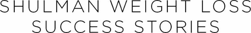 Shulman weight loss success story