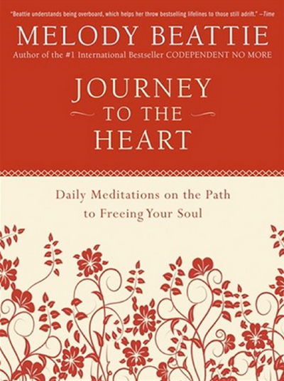 Journey to the heart: daily meditation on the path to freeing your soul by Melody Beattie | Shulman Weightloss