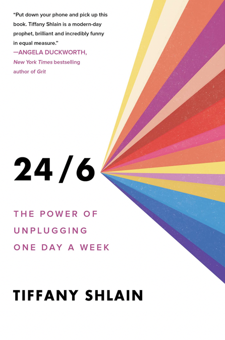 24/6 - The power of unplugging one day a week | Shulman Weightloss